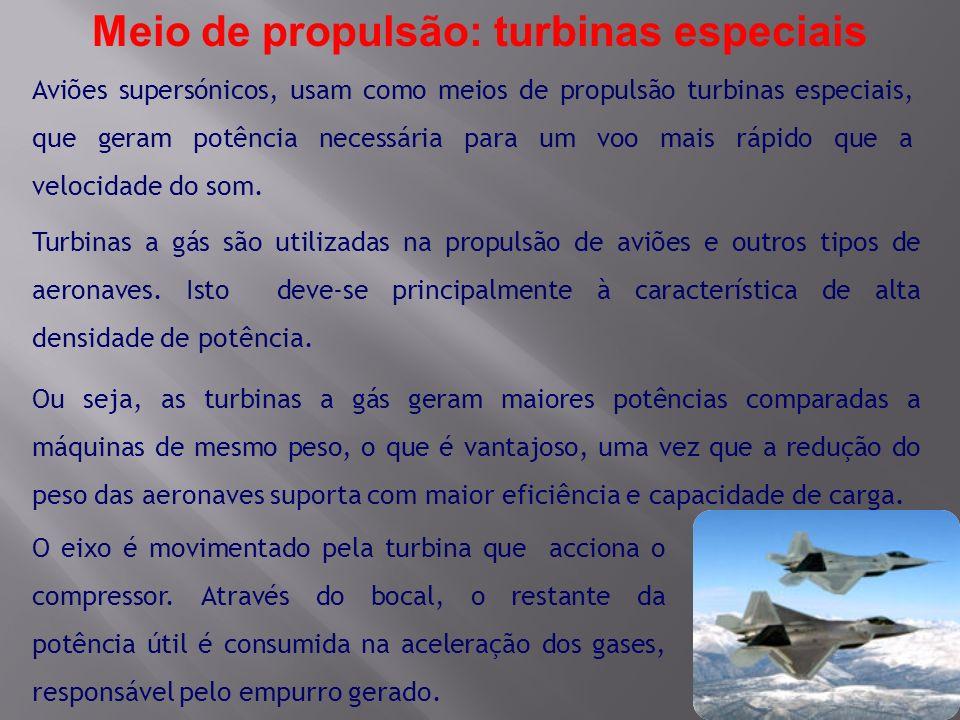 Meio de propulsão: turbinas especiais