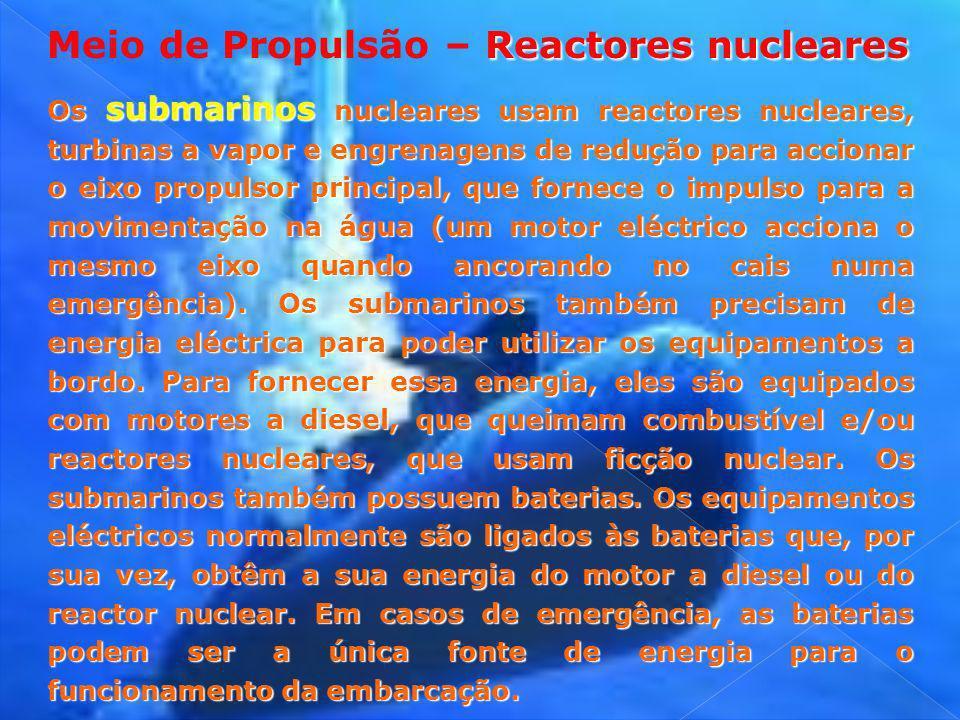Meio de Propulsão – Reactores nucleares