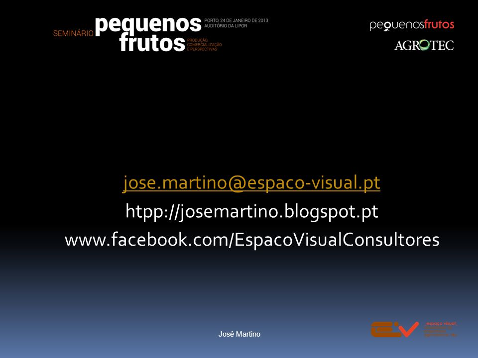 jose. martino@espaco-visual. pt htpp://josemartino. blogspot. pt www