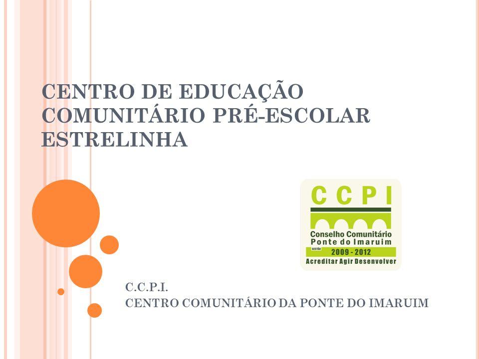 CENTRO DE EDUCAÇÃO COMUNITÁRIO PRÉ-ESCOLAR ESTRELINHA