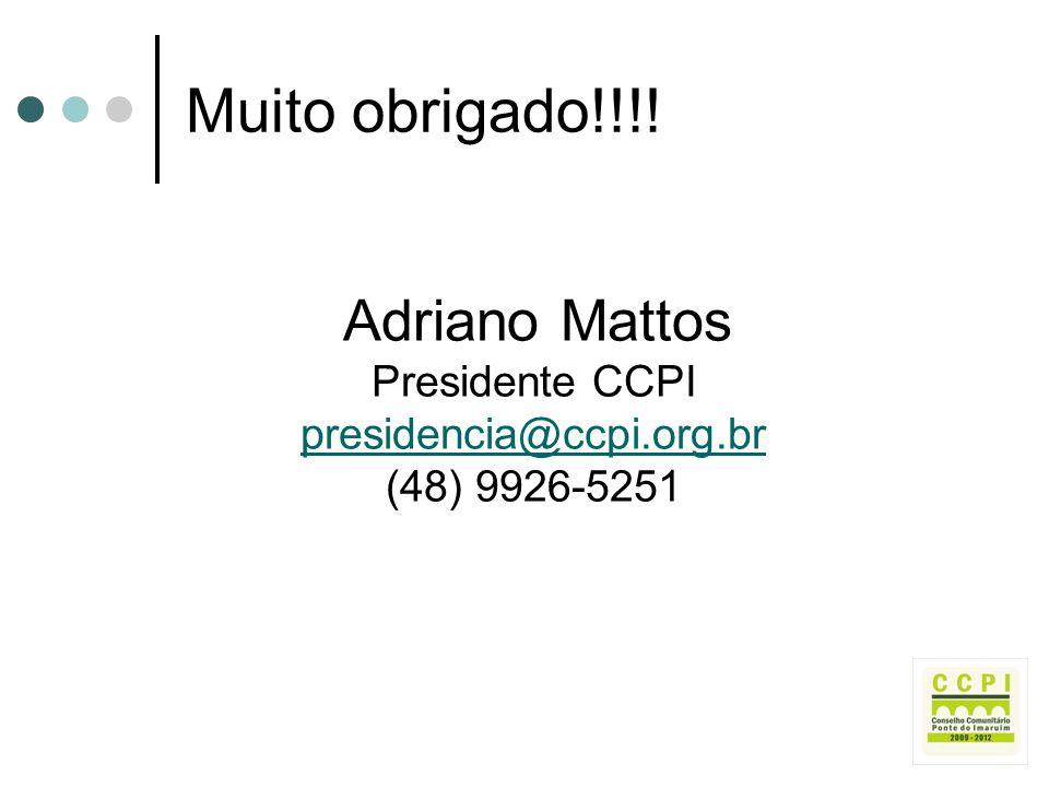 Adriano Mattos Presidente CCPI presidencia@ccpi.org.br (48) 9926-5251
