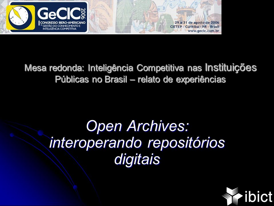 Open Archives: interoperando repositórios digitais
