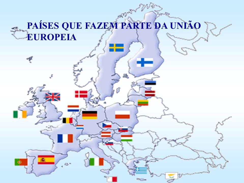 PAÍSES QUE FAZEM PARTE DA UNIÃO EUROPEIA