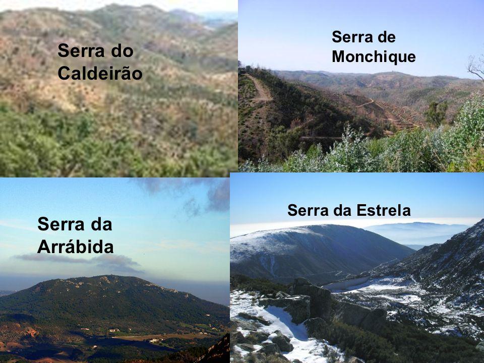 Serra do Caldeirão Serra da Arrábida Serra de Monchique