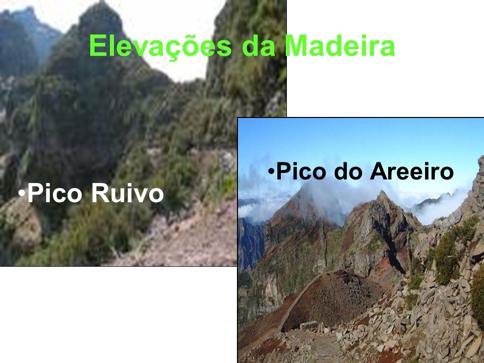 Elevações da Madeira Pico do Areeiro Pico Ruivo