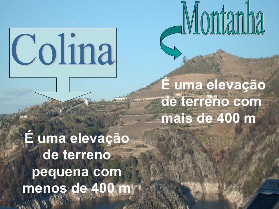 É uma elevação de terreno pequena com menos de 400 m