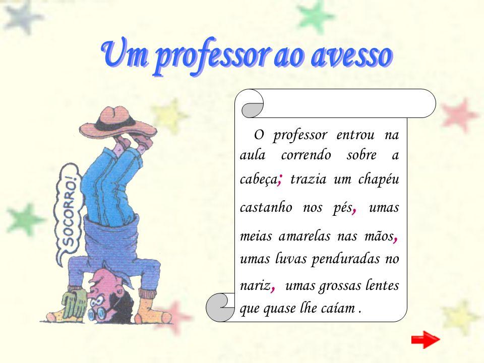 Um professor ao avesso