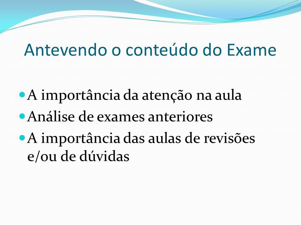 Antevendo o conteúdo do Exame
