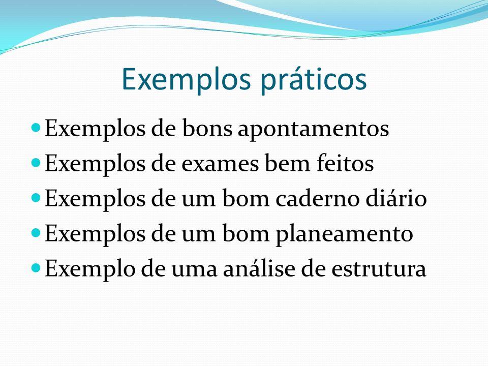 Exemplos práticos Exemplos de bons apontamentos