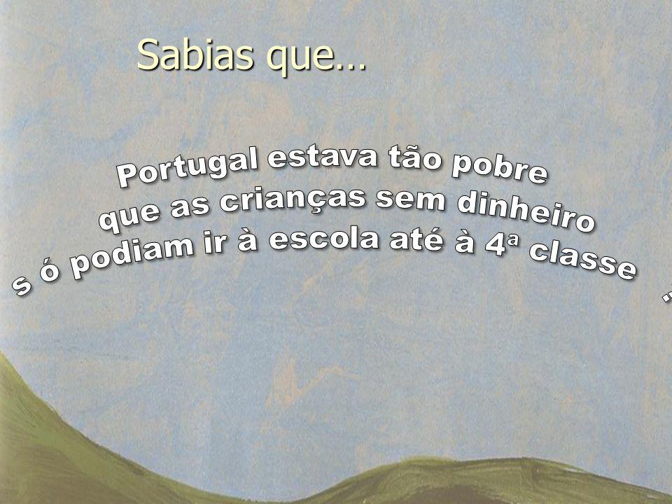 Sabias que… Portugal estava tão pobre que as crianças sem dinheiro
