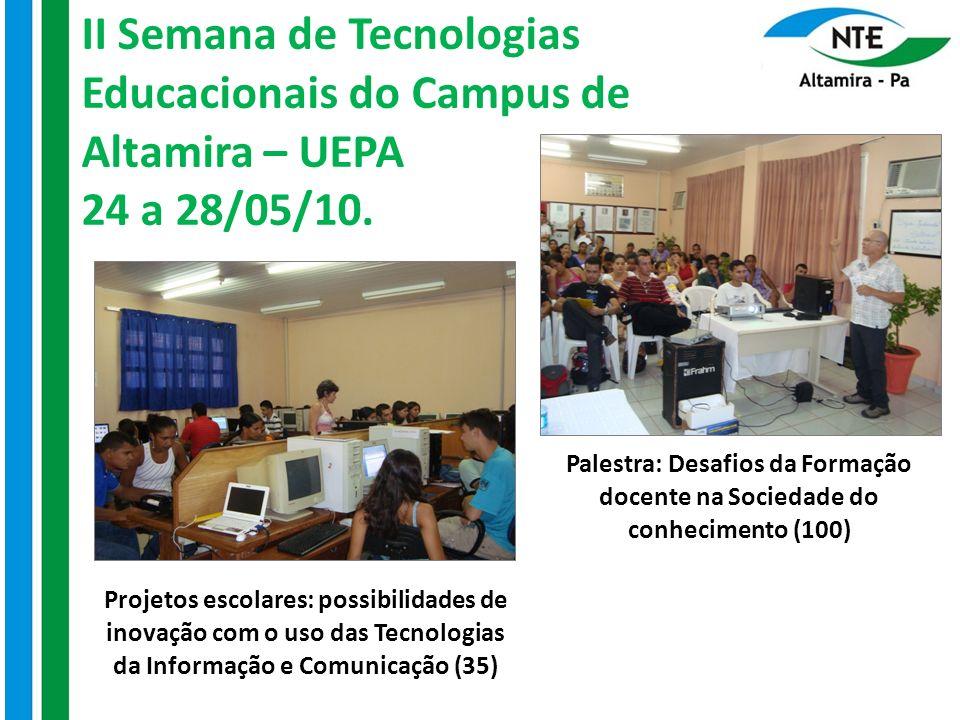 II Semana de Tecnologias Educacionais do Campus de Altamira – UEPA