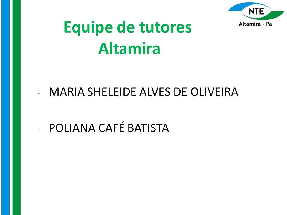 Equipe de tutores Altamira
