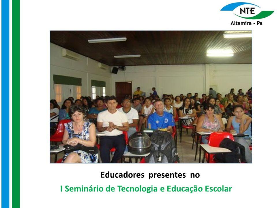 I Seminário de Tecnologia e Educação Escolar