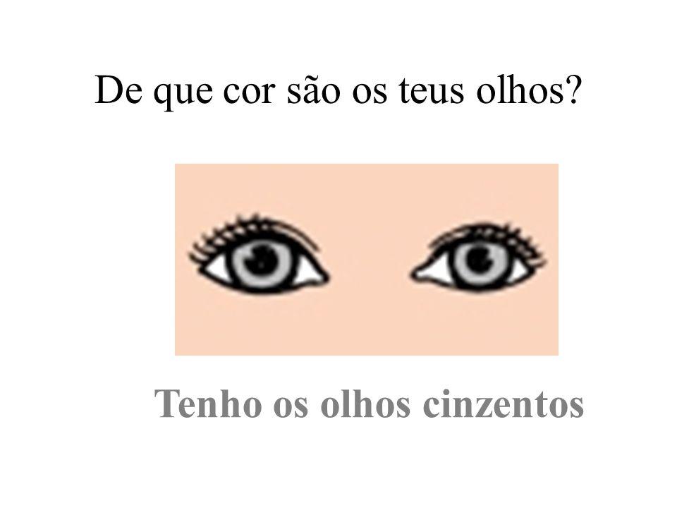 De que cor são os teus olhos