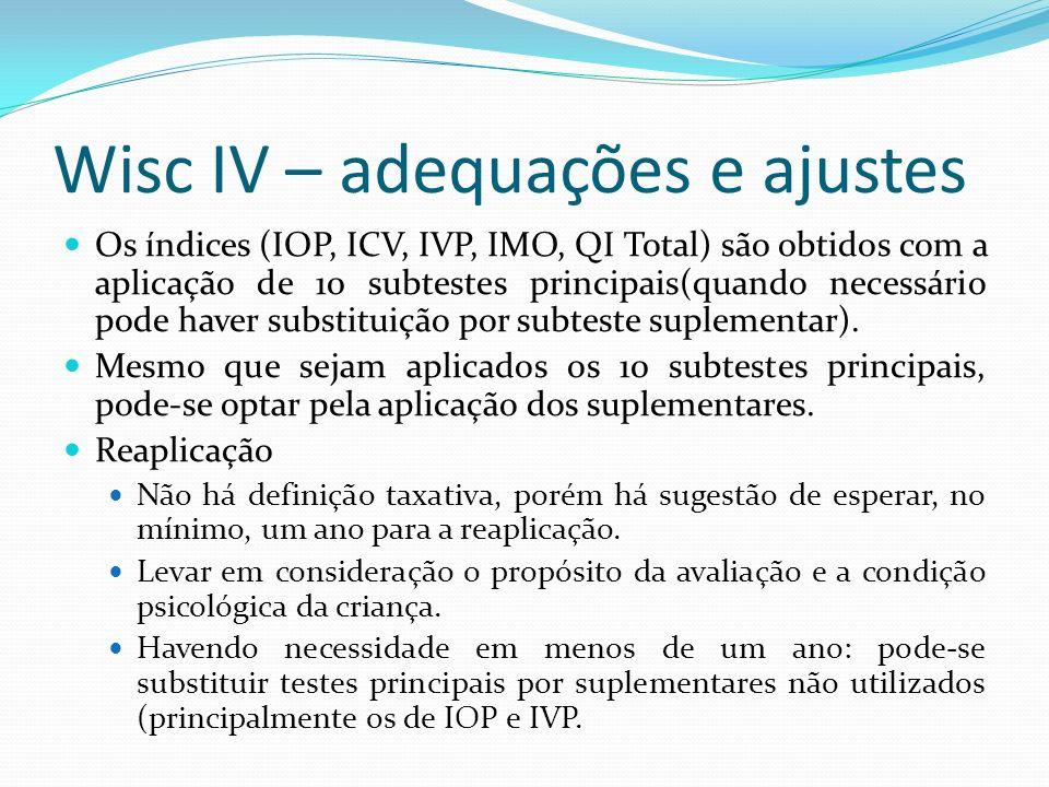 Wisc IV – adequações e ajustes