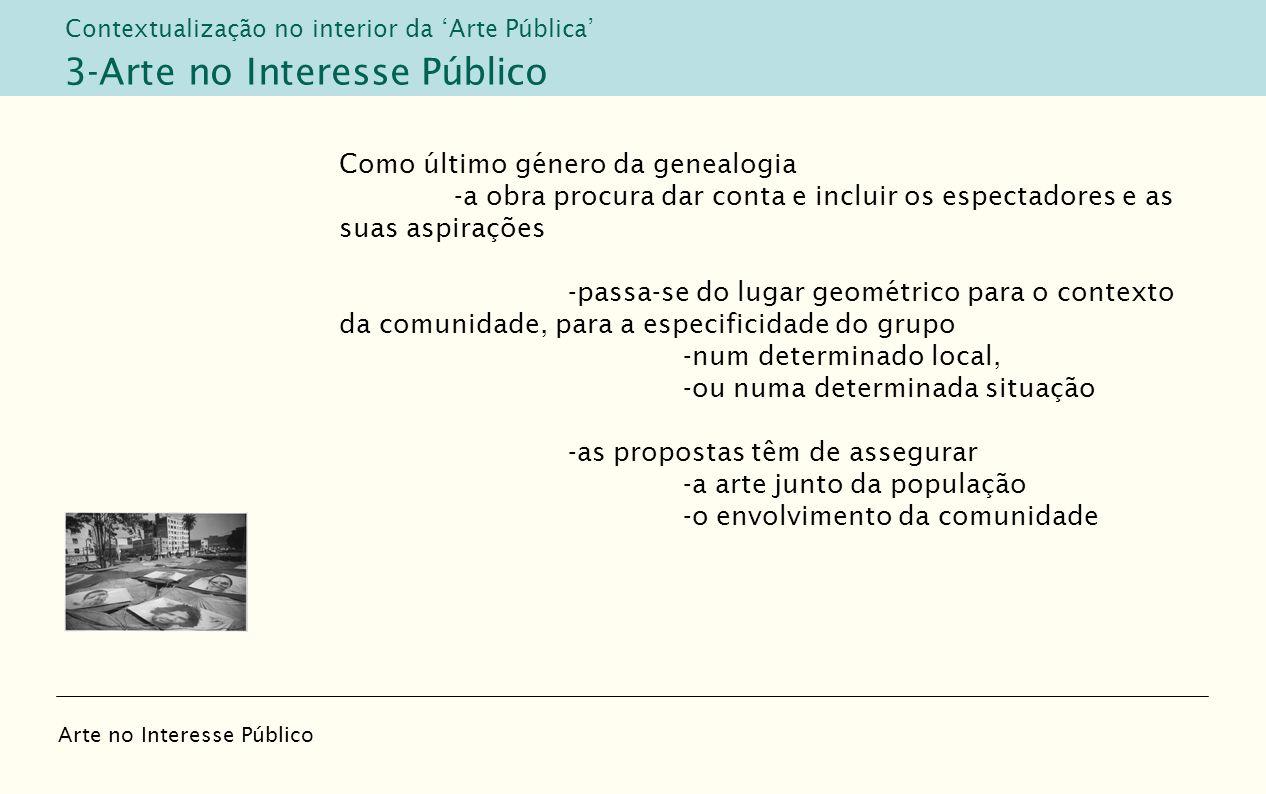 3-Arte no Interesse Público
