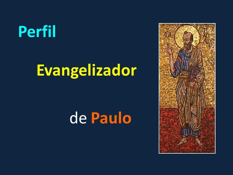 Perfil Evangelizador de Paulo