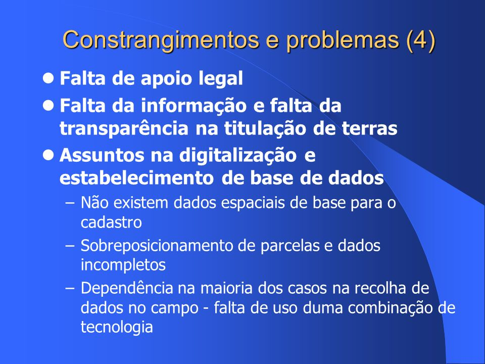 Constrangimentos e problemas (4)