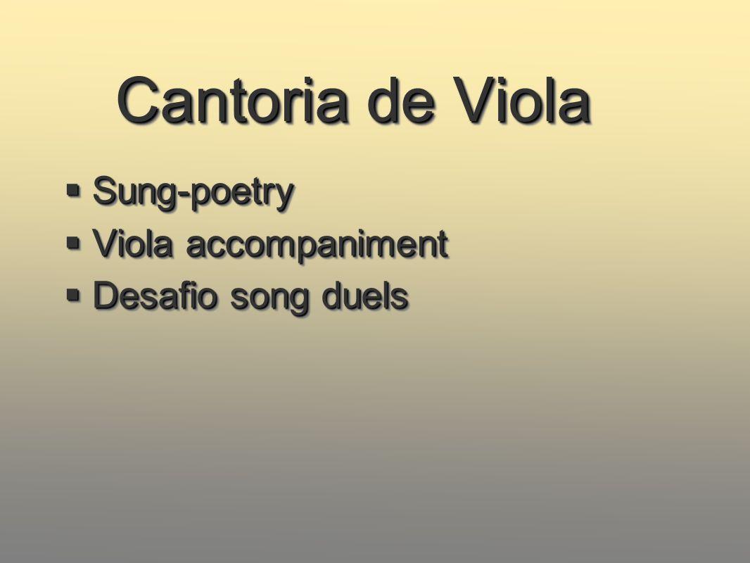 Cantoria de Viola Sung-poetry Viola accompaniment Desafio song duels
