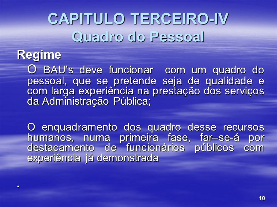 CAPITULO TERCEIRO-IV Quadro do Pessoal