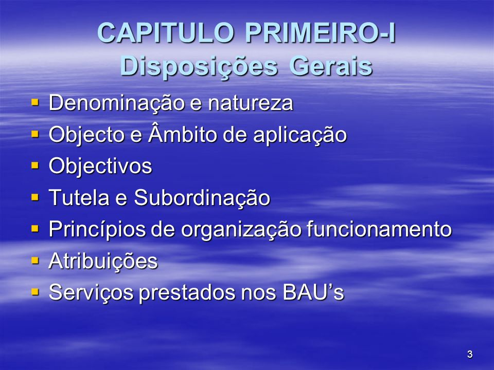 CAPITULO PRIMEIRO-I Disposições Gerais