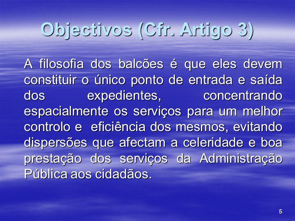 Objectivos (Cfr. Artigo 3)
