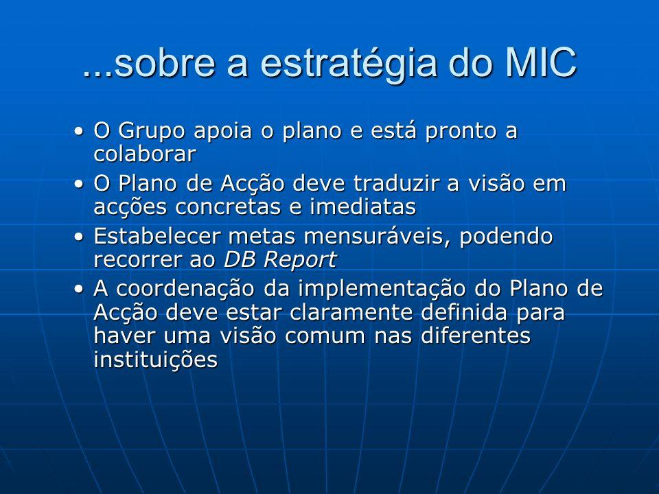 ...sobre a estratégia do MIC
