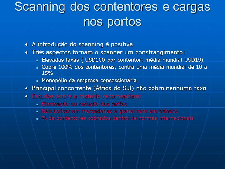 Scanning dos contentores e cargas nos portos
