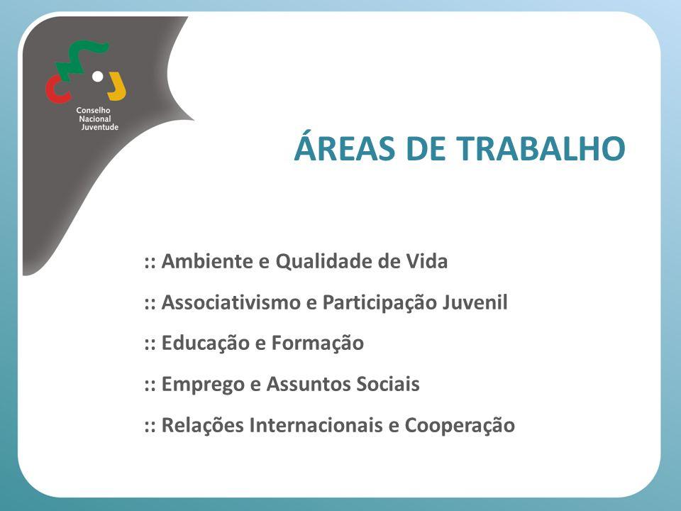 ÁREAS DE TRABALHO :: Ambiente e Qualidade de Vida