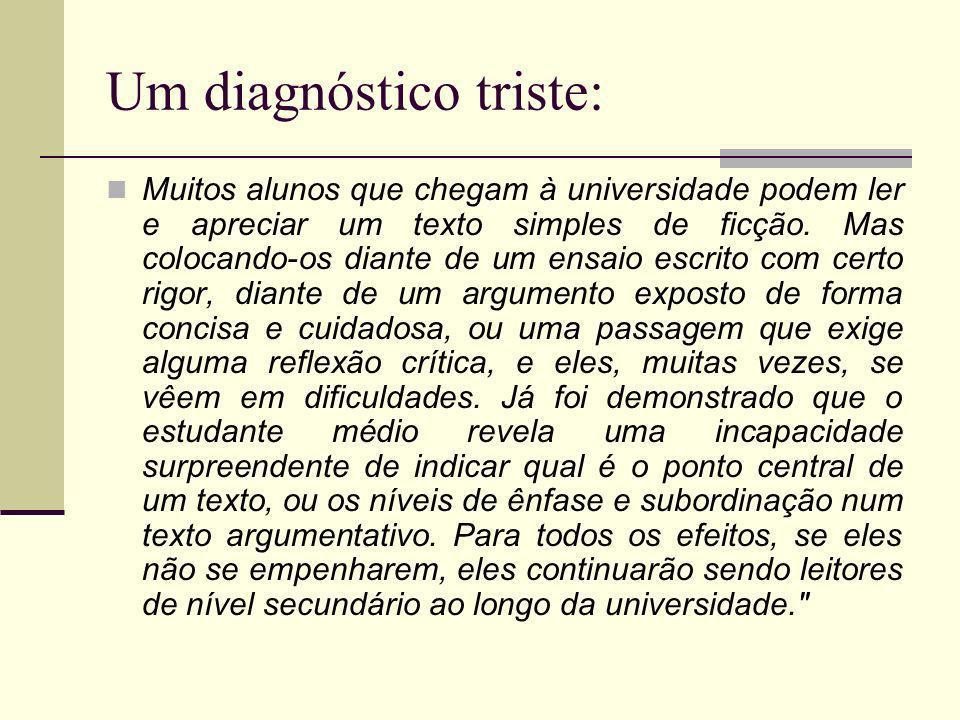 Um diagnóstico triste: