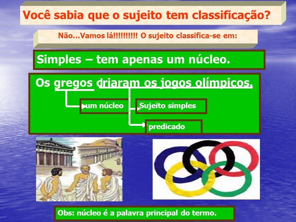 Os gregos criaram os jogos olímpicos.