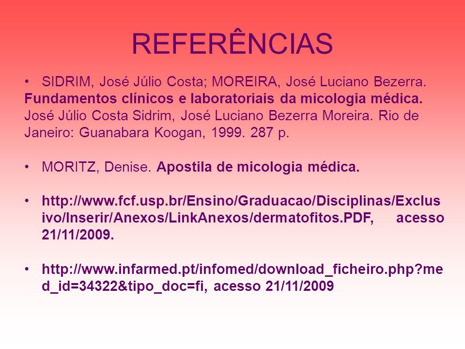 REFERÊNCIAS SIDRIM, José Júlio Costa; MOREIRA, José Luciano Bezerra.