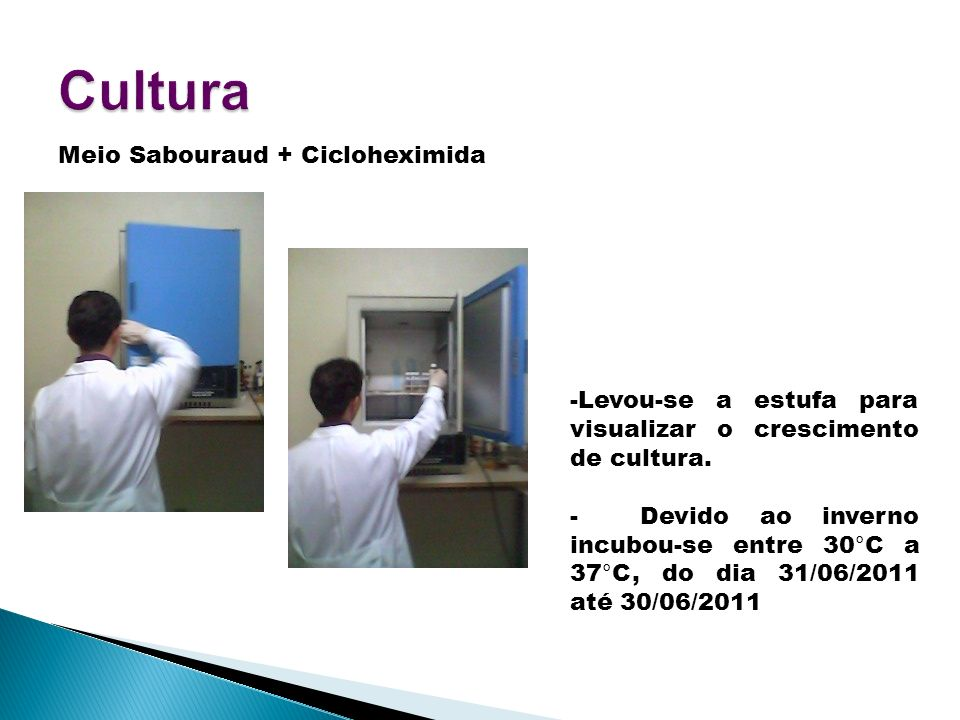 Cultura Meio Sabouraud + Cicloheximida