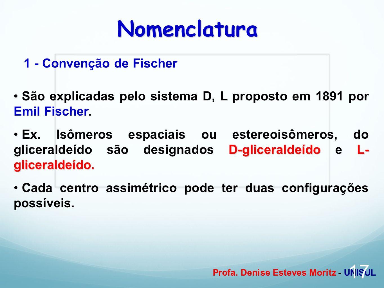 Nomenclatura 1 - Convenção de Fischer
