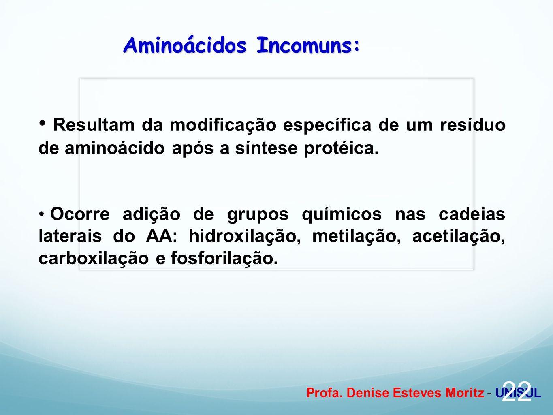 Aminoácidos Incomuns: