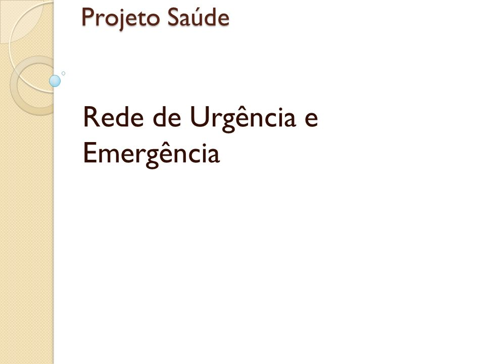Rede de Urgência e Emergência