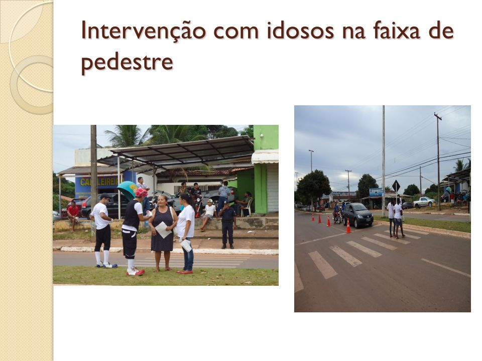 Intervenção com idosos na faixa de pedestre