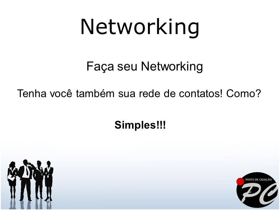Networking Faça seu Networking