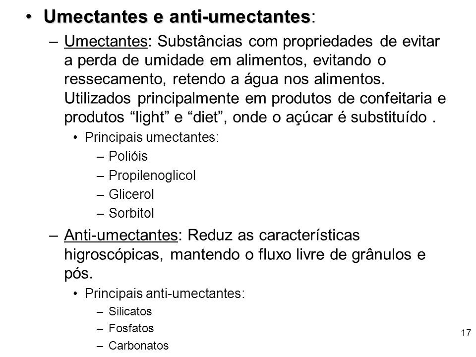 Umectantes e anti-umectantes:
