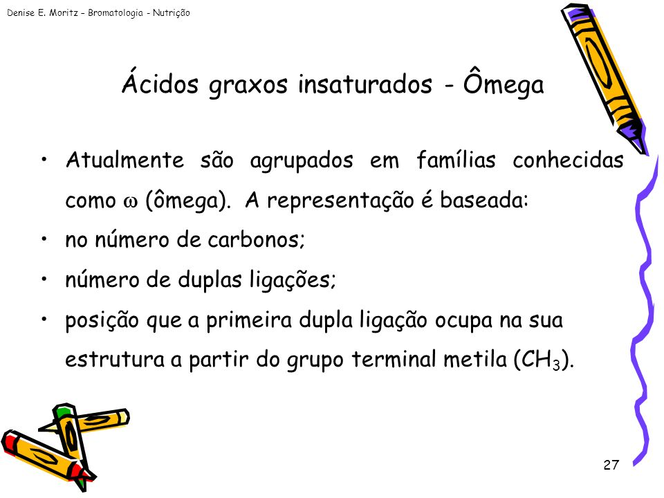 Ácidos graxos insaturados - Ômega