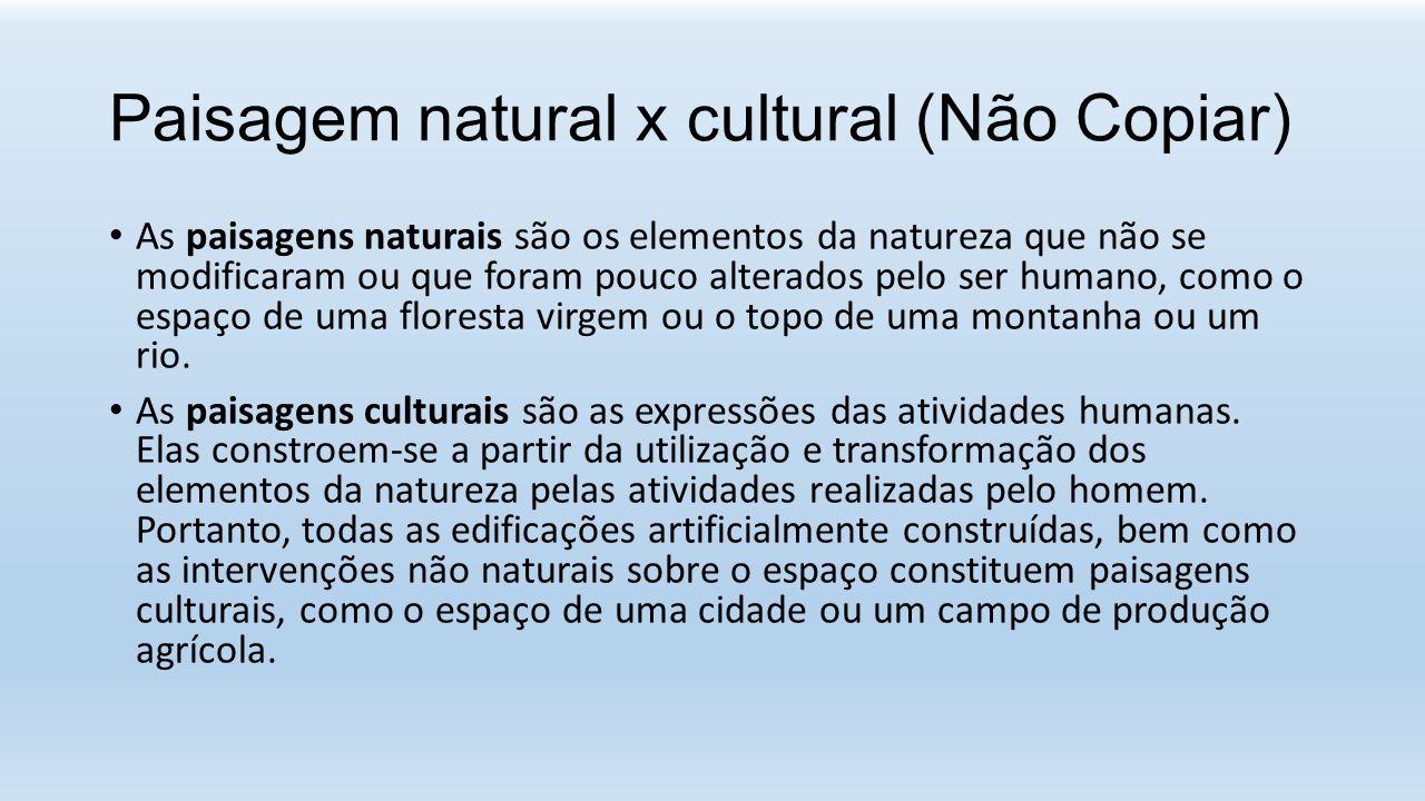 Paisagem natural x cultural (Não Copiar)