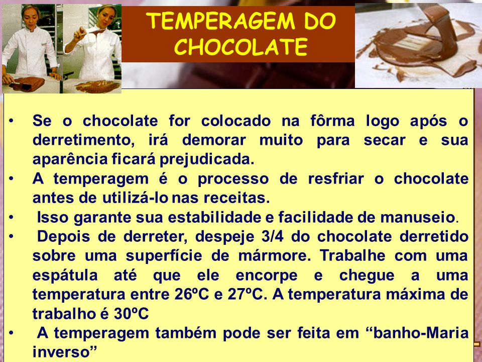 TEMPERAGEM DO CHOCOLATE