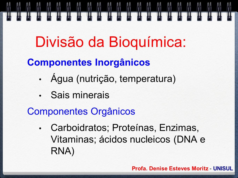 Divisão da Bioquímica: