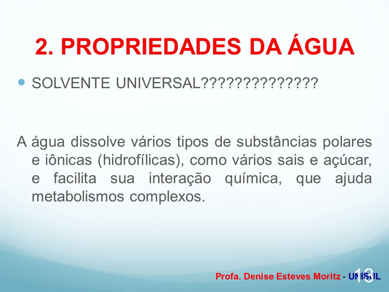 2. PROPRIEDADES DA ÁGUA SOLVENTE UNIVERSAL