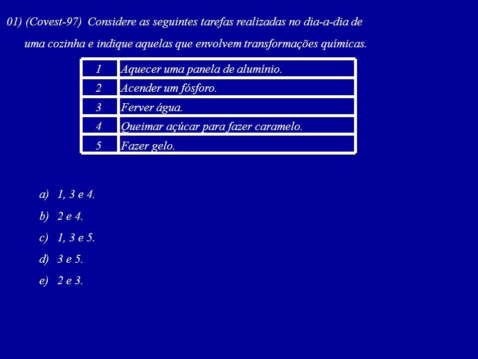 01) (Covest-97) Considere as seguintes tarefas realizadas no dia-a-dia de