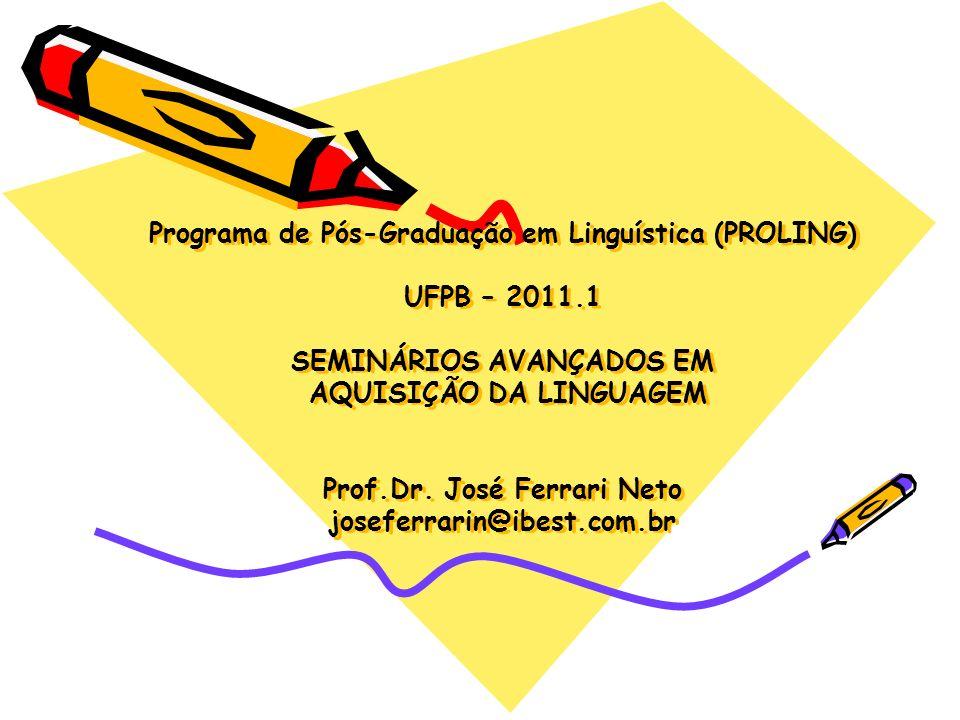 Programa de Pós-Graduação em Linguística (PROLING) UFPB – 2011