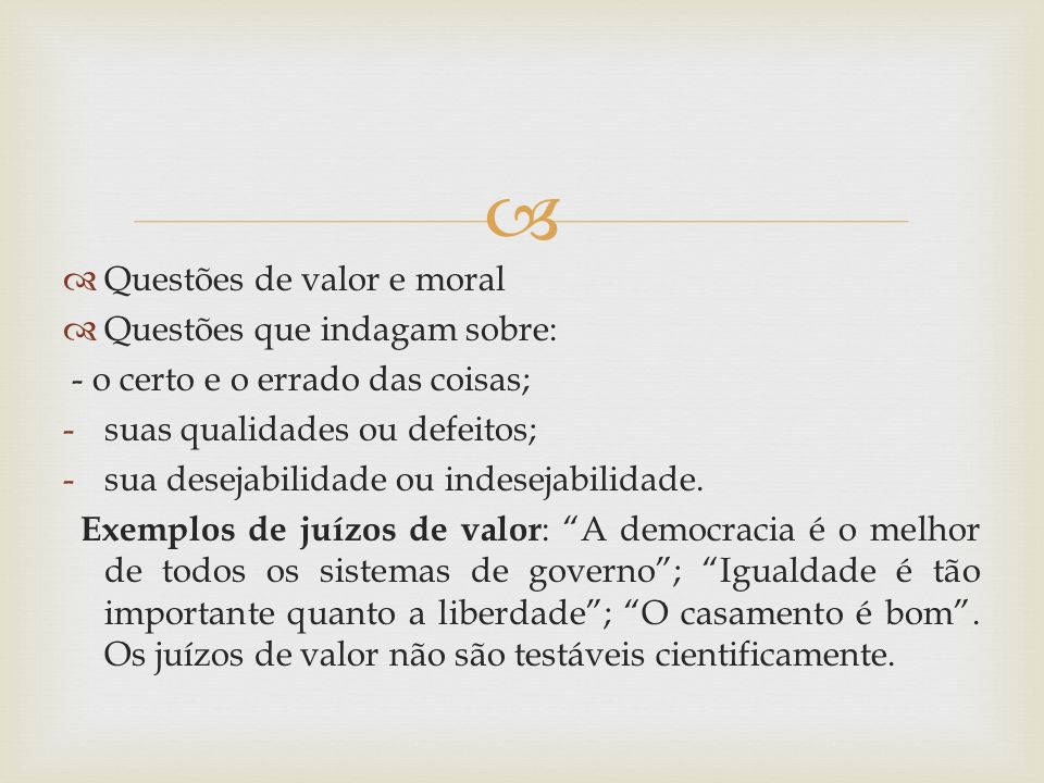 Questões de valor e moral