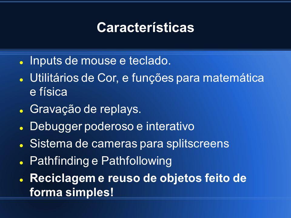 Características Inputs de mouse e teclado.