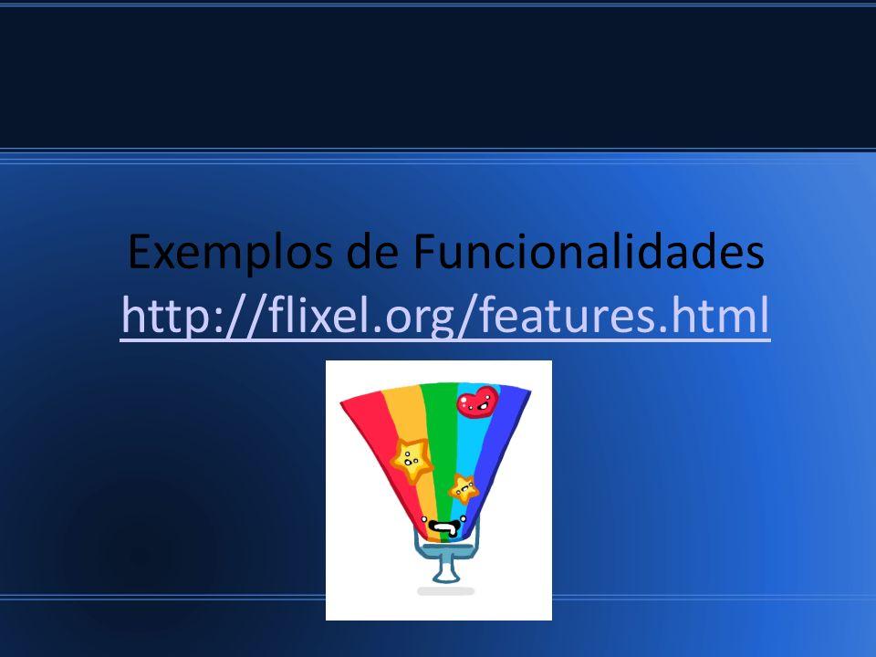 Exemplos de Funcionalidades