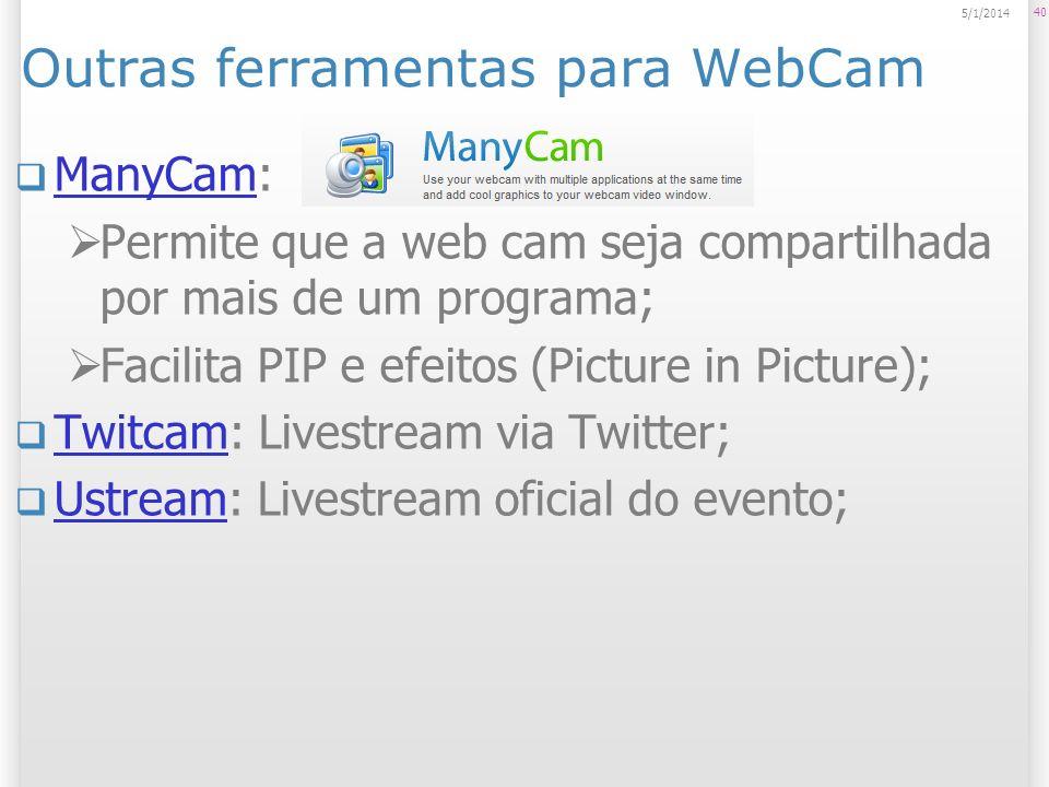 Outras ferramentas para WebCam